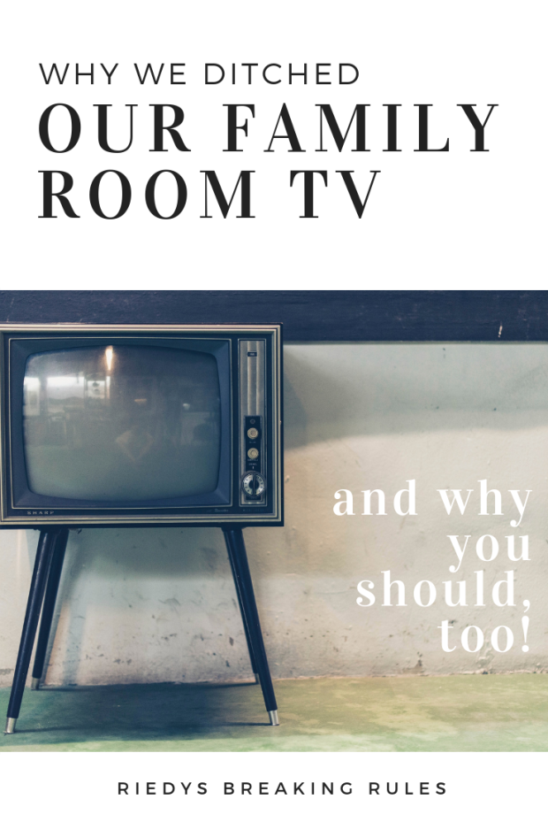 No TV in family room